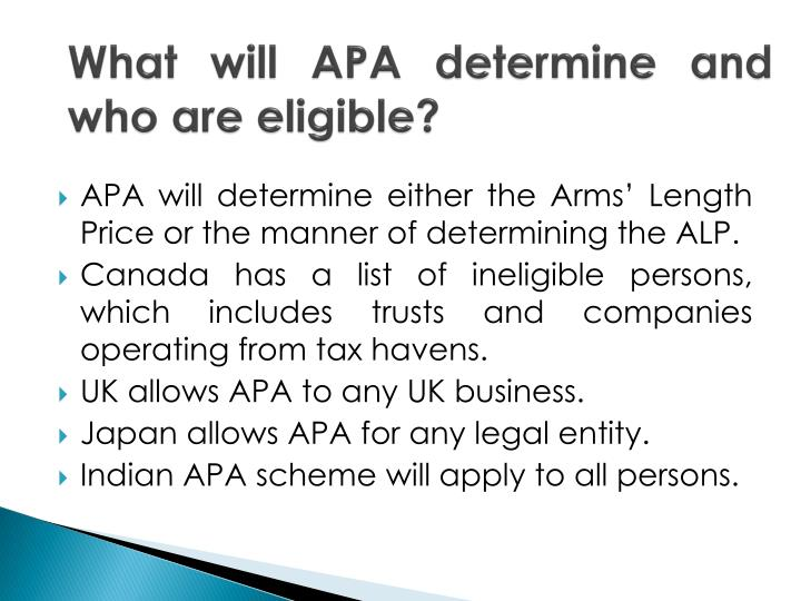 What will APA determine and who are eligible?