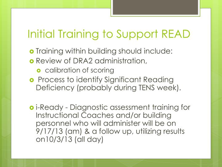 Initial Training to Support READ