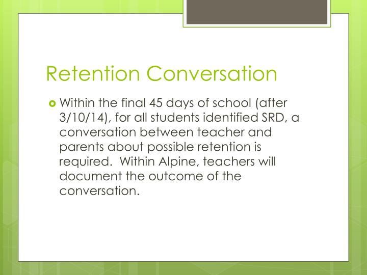 Retention Conversation