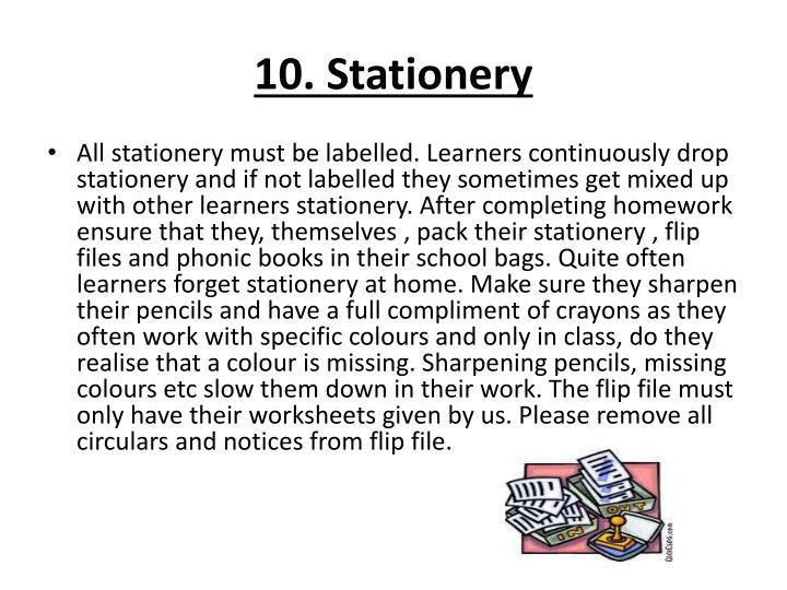 10. Stationery