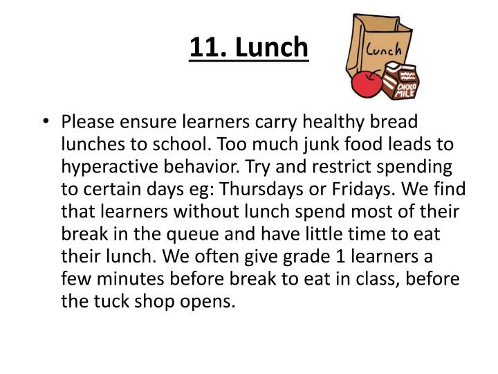 11. Lunch