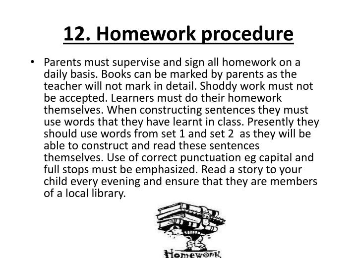 12. Homework procedure
