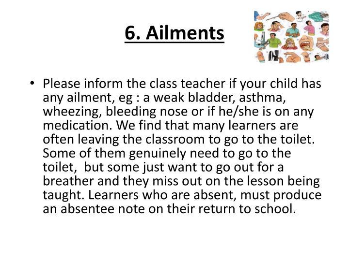 6. Ailments
