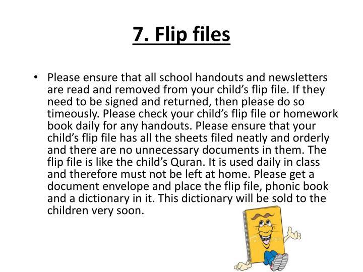 7. Flip files