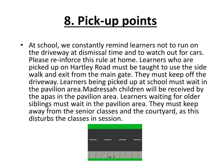 8. Pick-up points