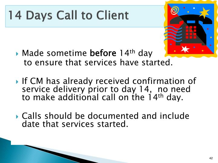 14 Days Call to Client