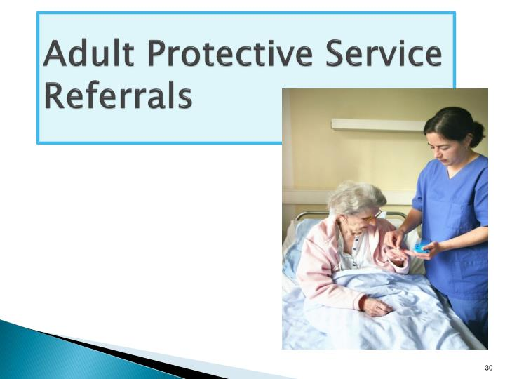 Adult Protective Service Referrals