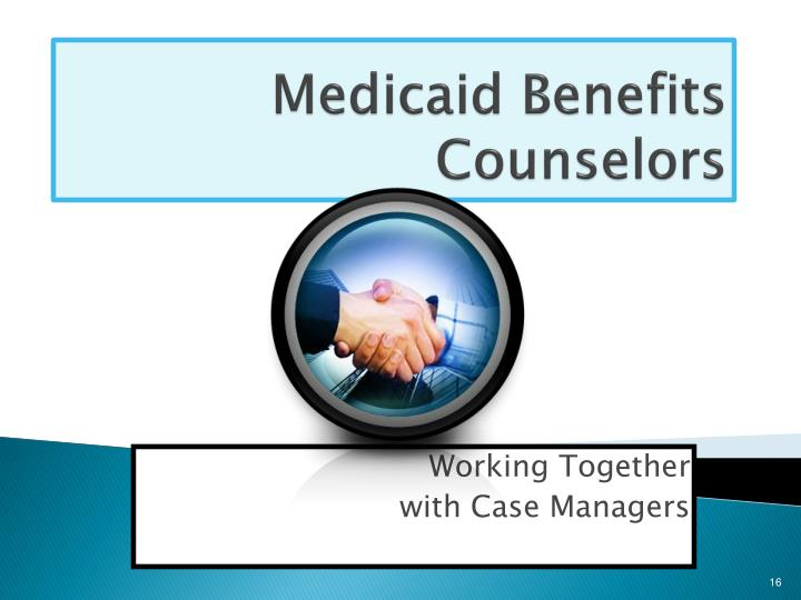 Medicaid Benefits Counselors