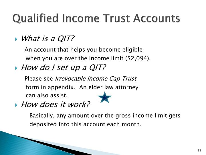 Qualified Income Trust Accounts