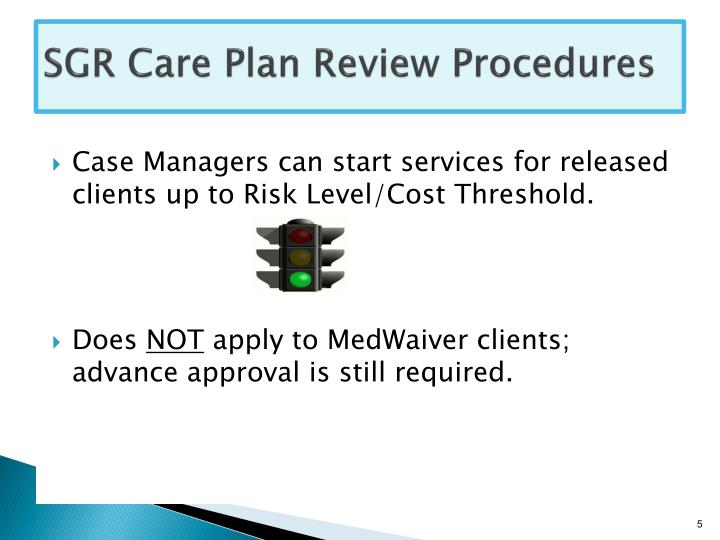 SGR Care Plan Review Procedures