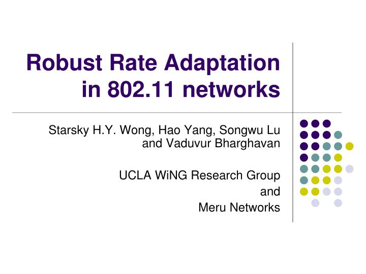 Robust rate adaptation in 802 11 networks