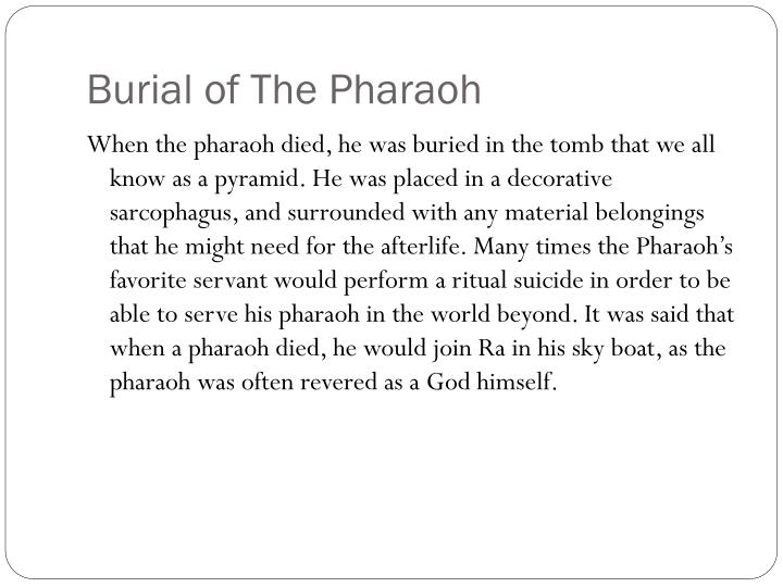 Burial of The Pharaoh