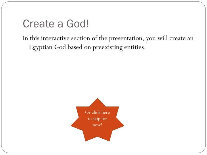 Create a God!
