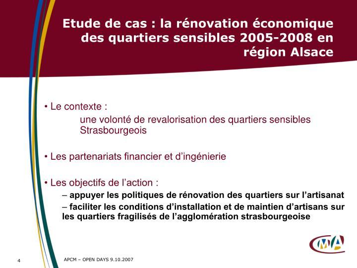 Etude de cas : la rénovation économique des quartiers sensibles 2005-2008 en région Alsace