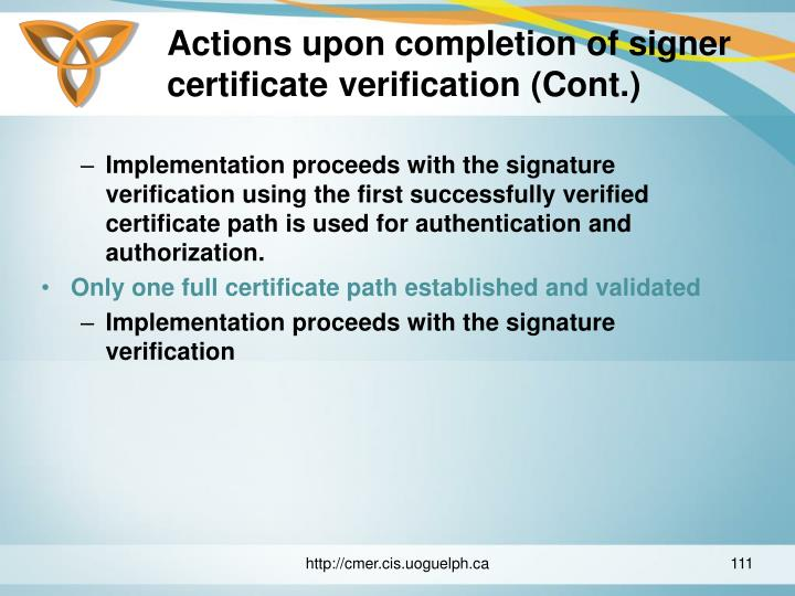 Actions upon completion of signer certificate verification (Cont.)