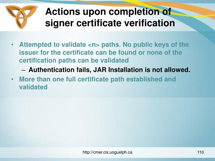 Actions upon completion of signer certificate verification