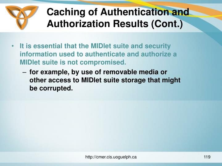 Caching of Authentication and Authorization Results (Cont.)