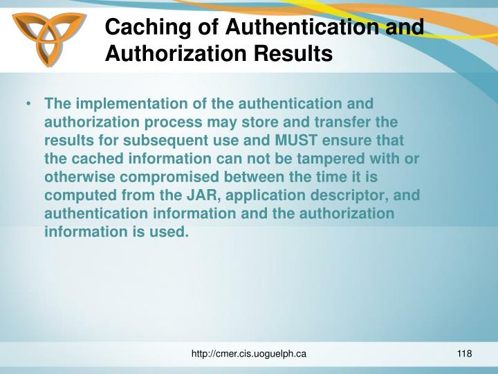 Caching of Authentication and Authorization Results