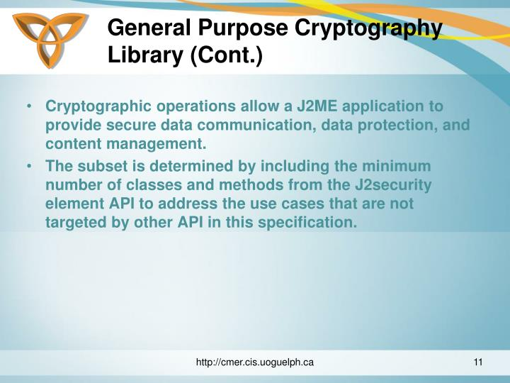 General Purpose Cryptography Library (Cont.)