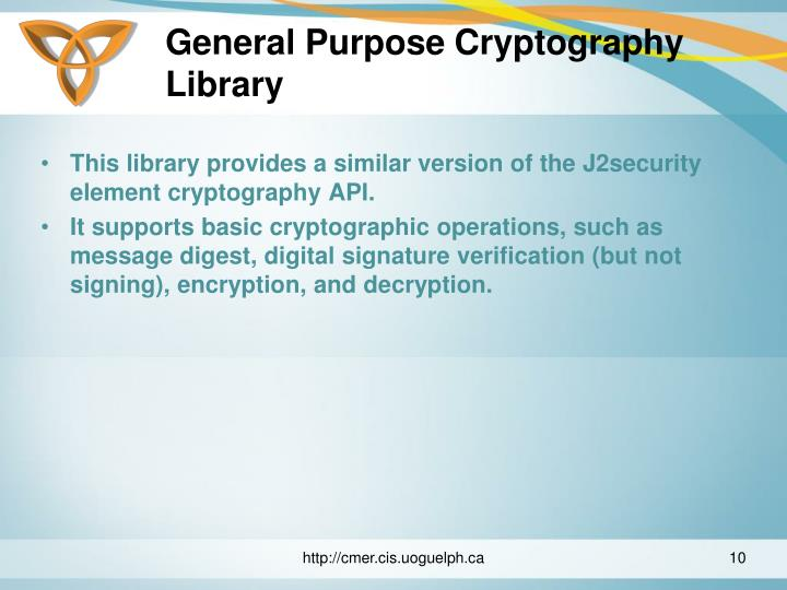 General Purpose Cryptography Library