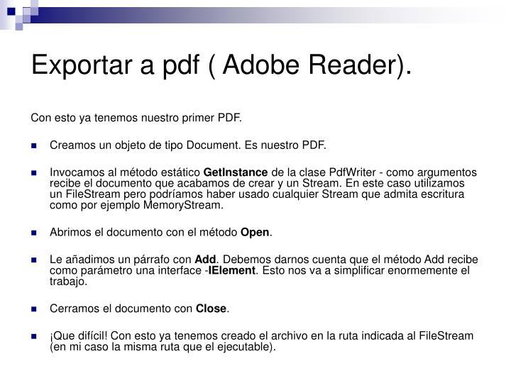 Exportar a pdf ( Adobe Reader).