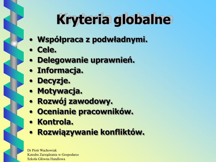 Kryteria globalne