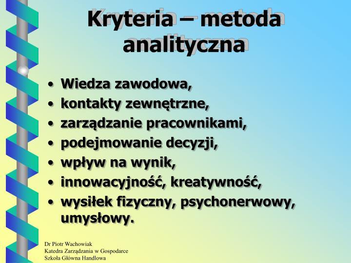 Kryteria – metoda analityczna