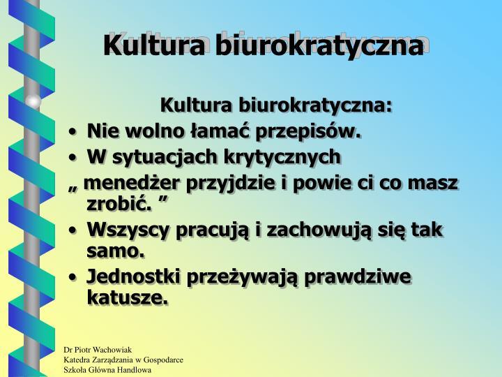 Kultura biurokratyczna