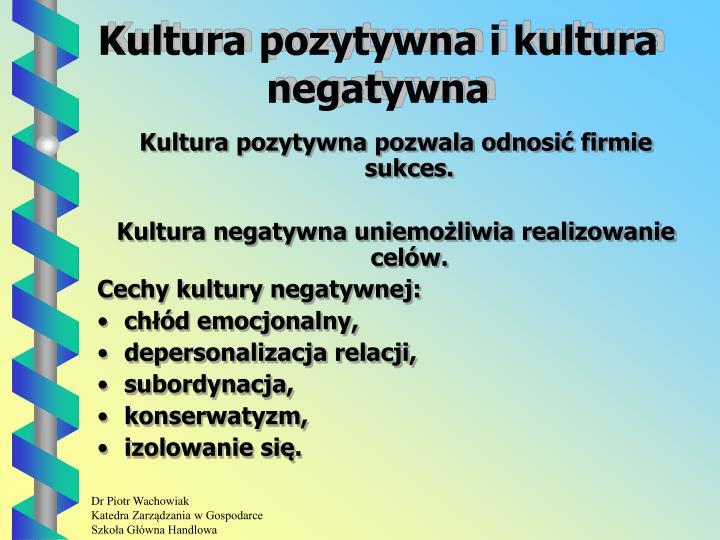Kultura pozytywna i kultura negatywna