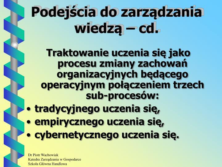 Podejścia do zarządzania wiedzą – cd.
