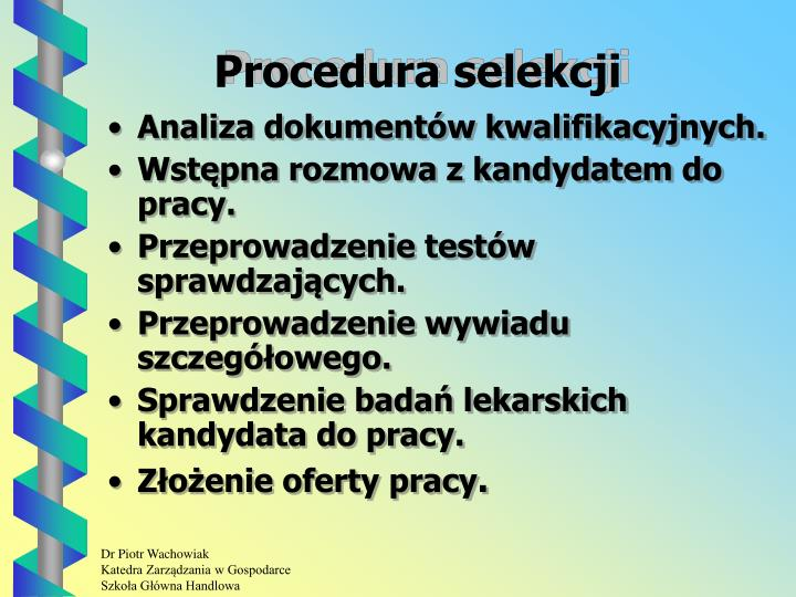 Procedura selekcji