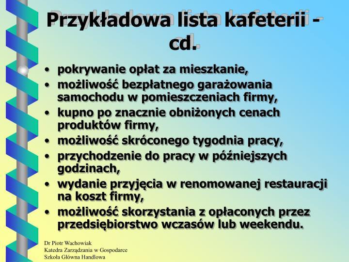 Przykładowa lista kafeterii -  cd.