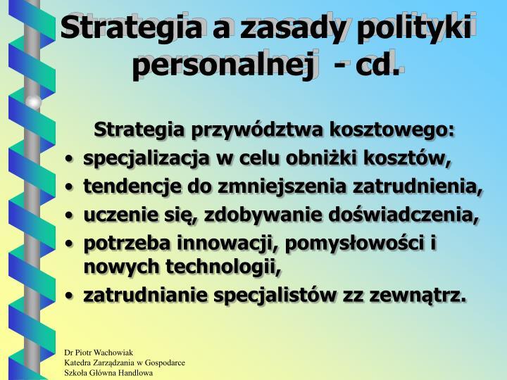 Strategia a zasady polityki personalnej  - cd.