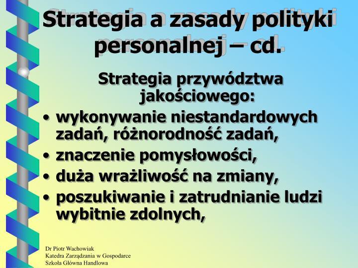 Strategia a zasady polityki personalnej – cd.