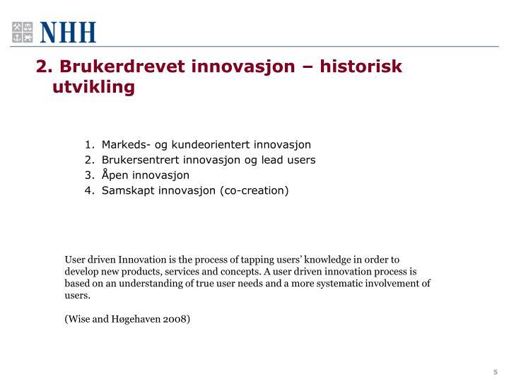 2. Brukerdrevet innovasjon – historisk utvikling