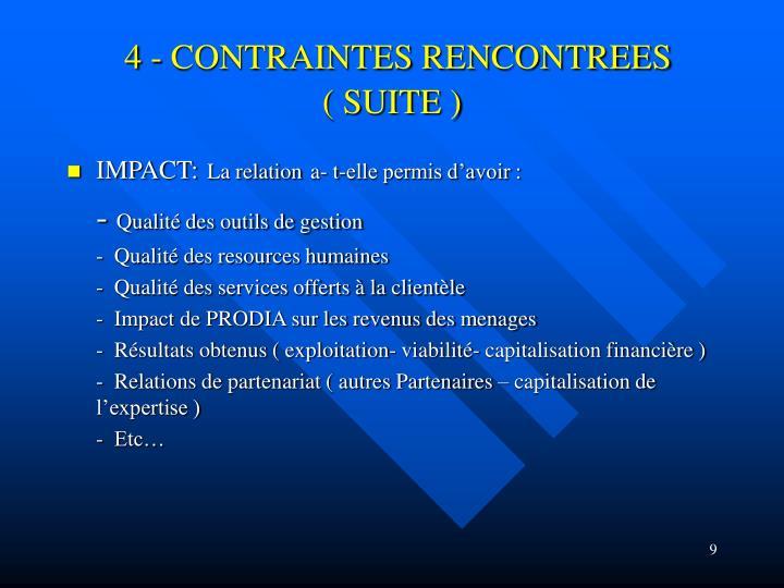 4 - CONTRAINTES RENCONTREES          ( SUITE )