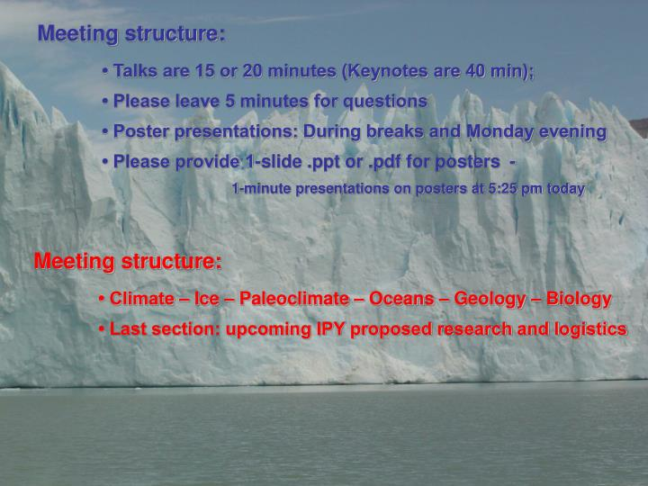 Meeting structure: