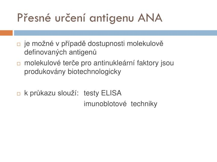 Přesné určení antigenu ANA