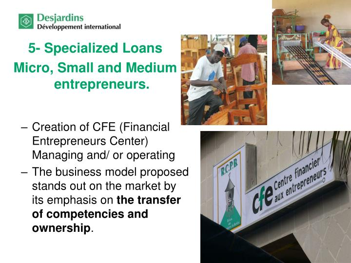 5- Specialized Loans