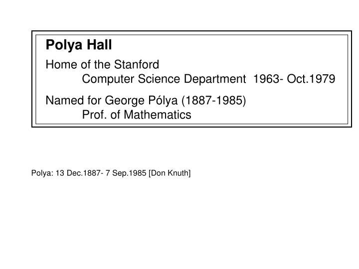 Polya Hall