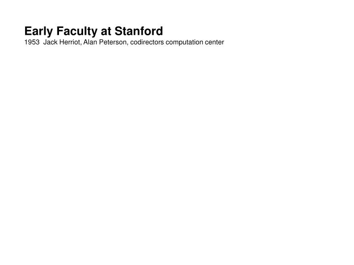 Early Faculty at Stanford
