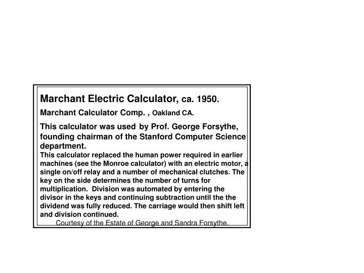 Marchant Electric Calculator,