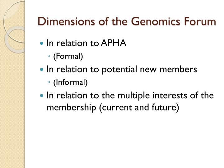 Dimensions of the genomics forum