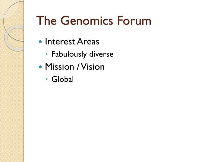 The Genomics Forum