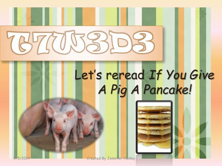 Let s reread if you give a pig a pancake
