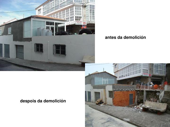 antes da demolición