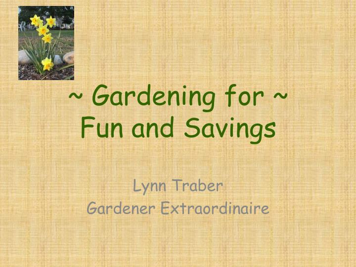 Gardening for fun and savings