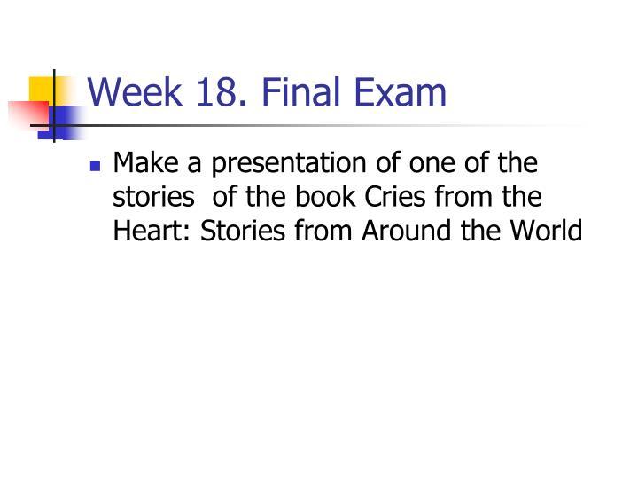 Week 18. Final Exam