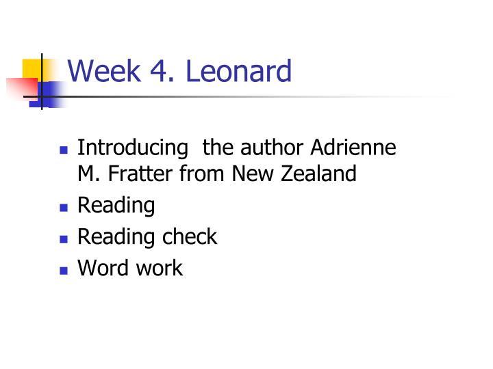 Week 4. Leonard