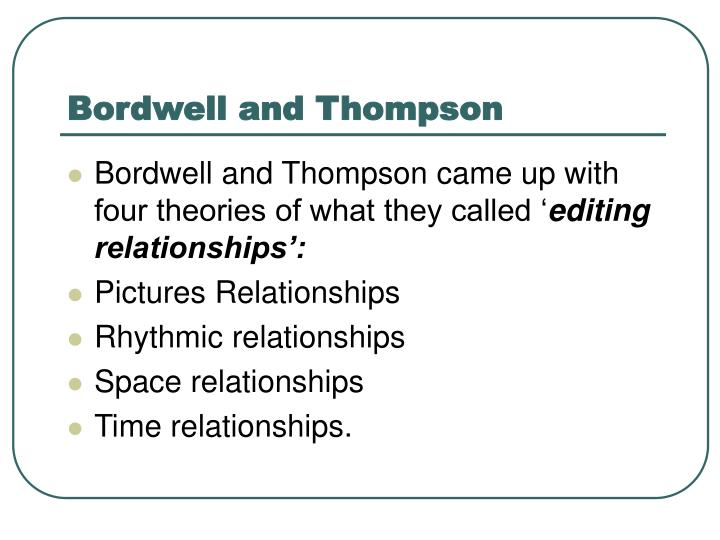 Bordwell and Thompson
